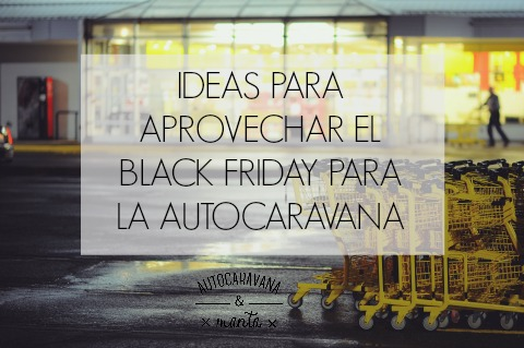 black friday para la autocaravana